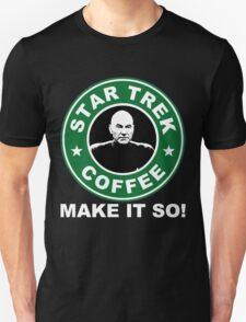 Star Trek Coffee - Make it So! Unisex T-Shirt