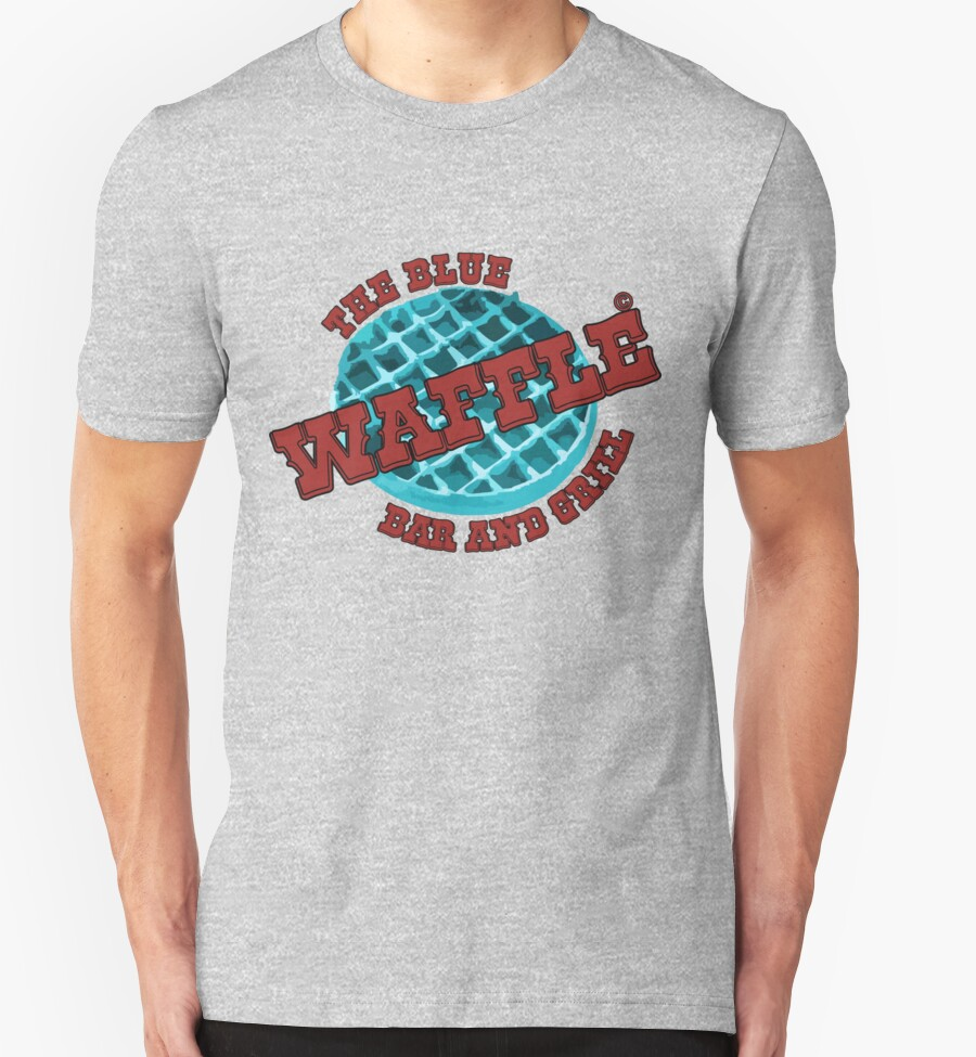 """The Blue Waffle – Bar & Grill"""" T-Shirts & Hoodies by laurence2k ..."""