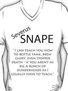Severus Snape Quote T-Shirt