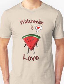 Watermelon is love Unisex T-Shirt