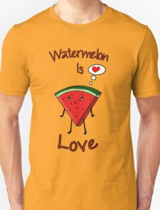Watermelon is love Unisex T-Shirt