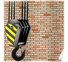 Crane hook over wall background Poster