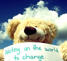 Waiting on the world to change by Aimse