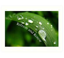 Refresh and Renew (Card) Art Print