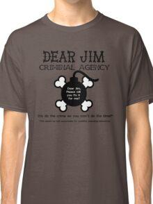 Dear Jim Classic T-Shirt