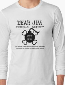 Dear Jim Long Sleeve T-Shirt