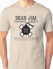 Dear Jim Unisex T-Shirt