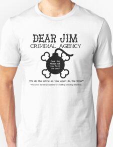 Dear Jim T-Shirt