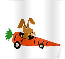 Hilarious Bunny Rabbit Driving Carrot Car Poster