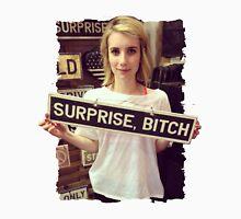 surprise bitch Unisex T-Shirt