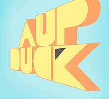 Aup Duck by dhdesigns25