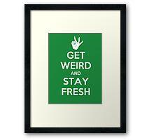Stay Fresh Framed Print