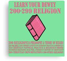 Learn your Dewey 200 Canvas Print