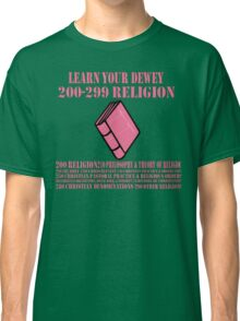 Learn your Dewey 200 Classic T-Shirt
