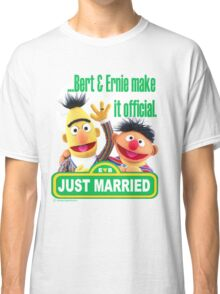 Bert & Ernie - Just Married Classic T-Shirt