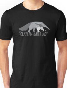 Crazy Anteater Lady  Unisex T-Shirt