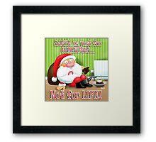 Santa's Just for Christmas Framed Print