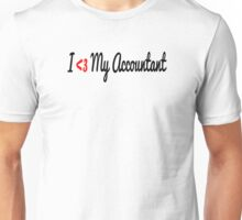 I Heart (Love) My Accountant Unisex T-Shirt