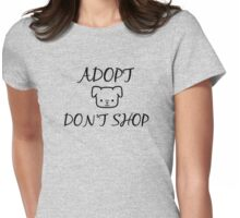 Adopt. Don't Shop! Womens Fitted T-Shirt