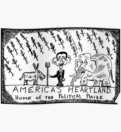 America's Heartland of the Political Maize Poster