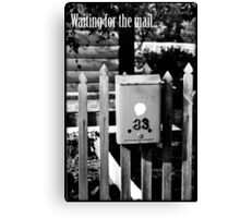 Waiting for the mail Canvas Print
