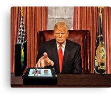 President Trump? Now that's Scary! Canvas Print