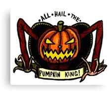 But You're The Pumpkin King! Canvas Print