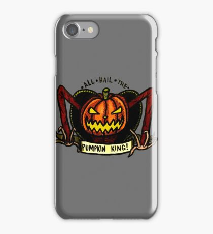 But You're The Pumpkin King! iPhone Case/Skin