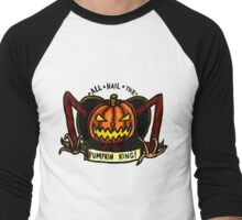 But You're The Pumpkin King! Men's Baseball ¾ T-Shirt