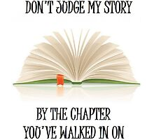 Don't Judge My Story by TippyToes