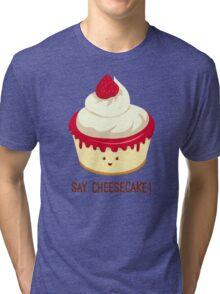 Say CheeseCake! - Pink Version Tri-blend T-Shirt