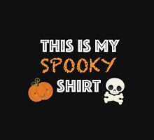 This is my spooky shirt Unisex T-Shirt