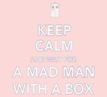 Wait for a mad man with a box Kids Clothes
