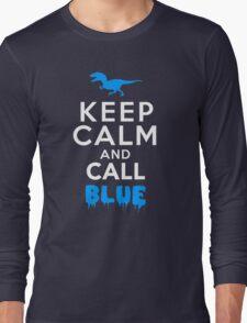 Keep Calm and Call Blue | Raptor Long Sleeve T-Shirt