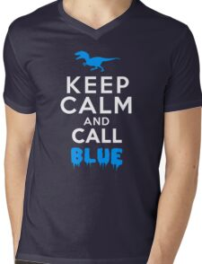 Keep Calm and Call Blue | Raptor Mens V-Neck T-Shirt