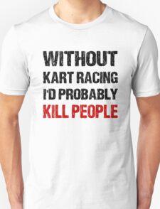 Funny Kart Racing Shirt T-Shirt