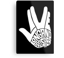 Live Long and Prosper White Metal Print