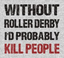 Funny Roller Derby Shirt by DesignMC