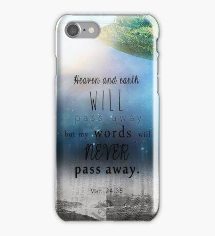 Matthew 24:35 iPhone Case/Skin