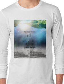 Matthew 24:35 Long Sleeve T-Shirt
