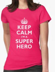 Keep Calm I'm A Super Hero T-Shirt