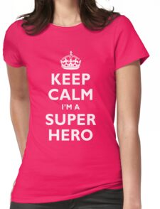 Keep Calm I'm A Super Hero T-Shirt