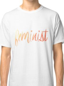 Feminist Typography 1 Classic T-Shirt
