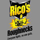 Rico's Roughnecks by D4N13L