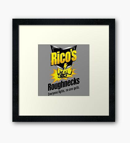 Rico's Roughnecks Framed Print