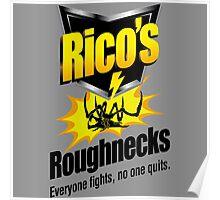 Rico's Roughnecks Poster