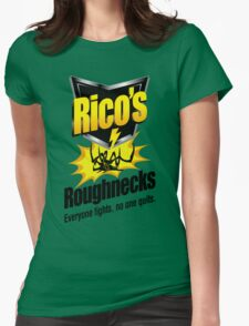 Rico's Roughnecks Womens Fitted T-Shirt