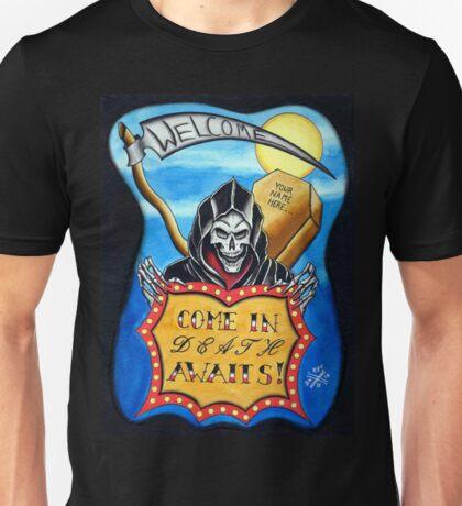 Death Awaits Unisex T-Shirt