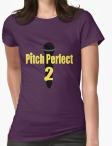 Pitch Perfect 2 - (Designs4You) Womens Fitted T-Shirt
