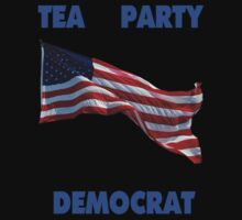 Tea Party Democrat by Dawn Meadows